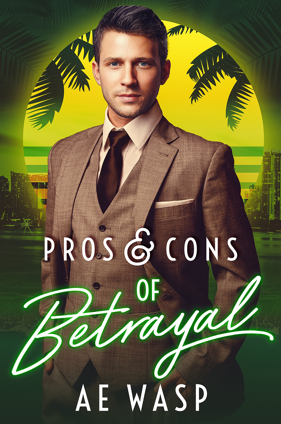 cover of pros and cons of betrayal by a. e. wasp